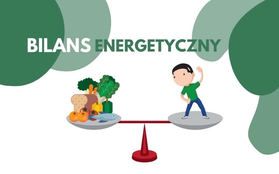 Bilans energetyczny – co jest podstawą redukcji masy ciała?